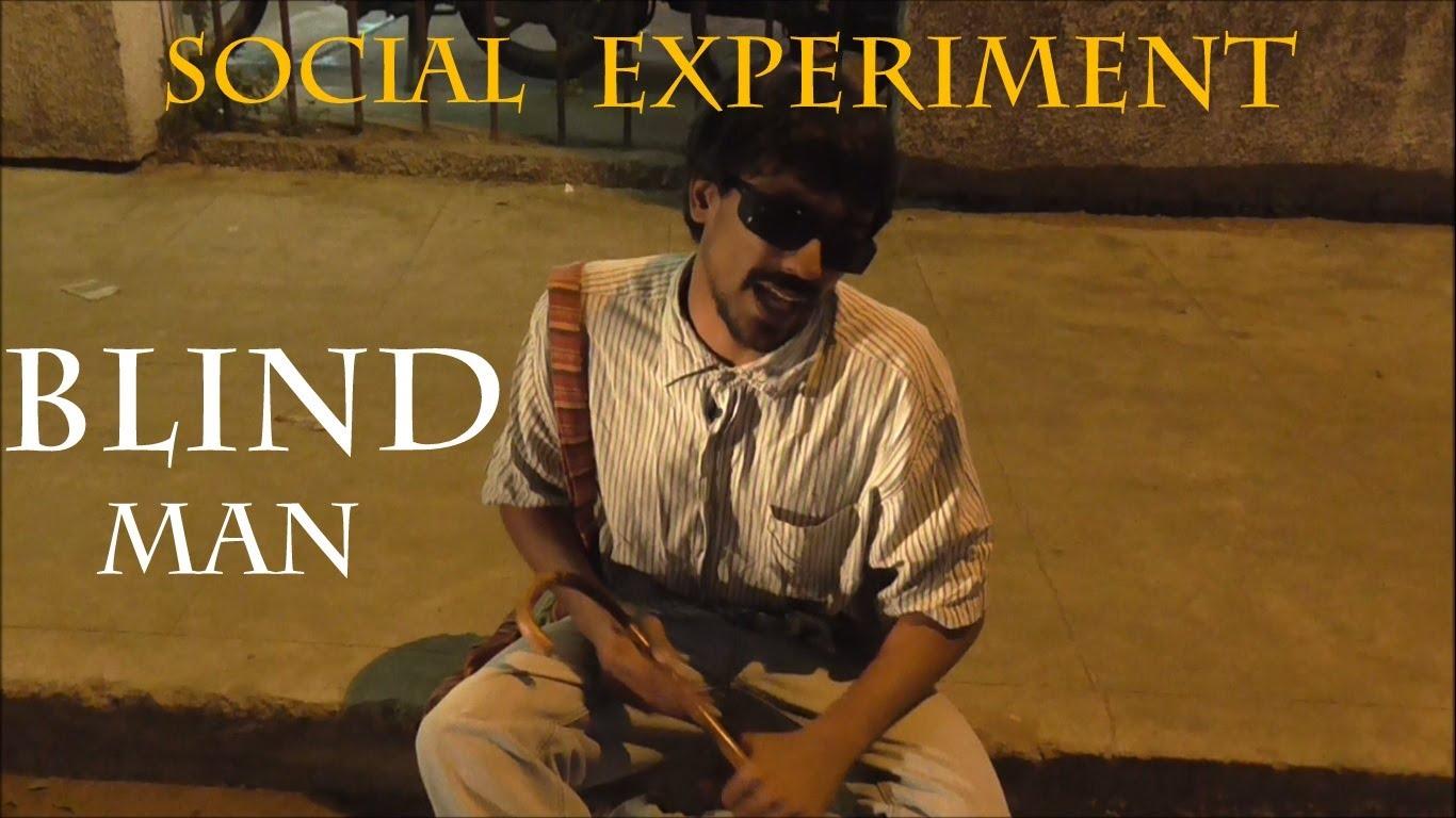 blind man India - social experiment